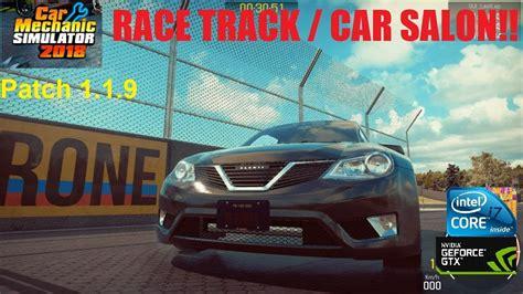 car mechanic simulator 2018 car salon car mechanic simulator 2018 race track car salon
