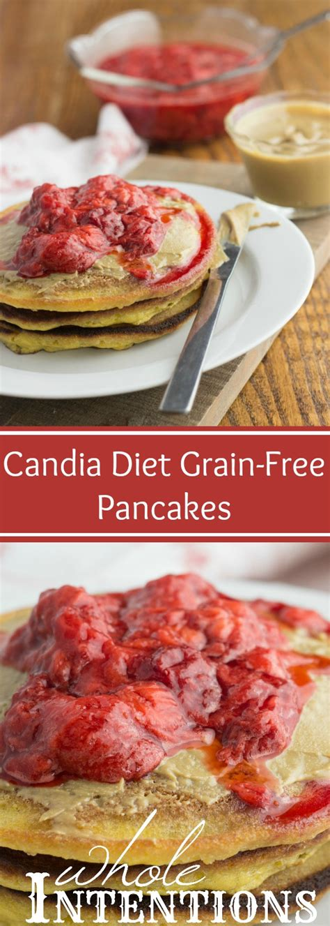 whole grains on candida diet candida diet grain free pancakes whole intentions