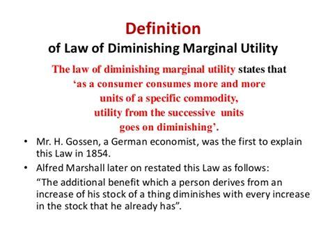 law of diminishing marginal utility diminishing marginal utility