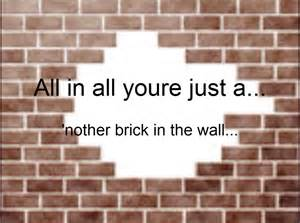 In The Wall Another Brick In The Wall By Sasukeissohot97 On Deviantart