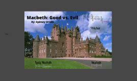macbeth themes evil vs good open oceans by sydney urwin on prezi