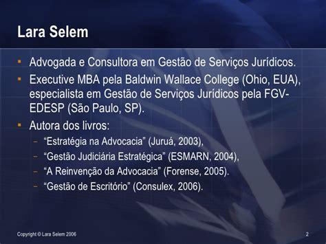 Ohio Executive Mba by Palestra Proferida Na Fenalaw 2006 Por Lara Selem Sobre