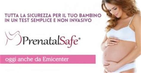 prenatal safe test test di screening o di diagnosi prenatale emicenter