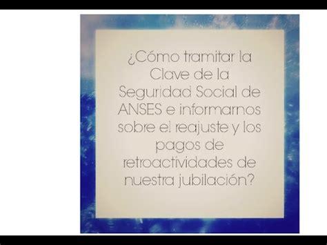 clave de la seguridad social servicioscorpansesgobar 191 c 243 mo tramitar la clave de la seguridad social de anses en