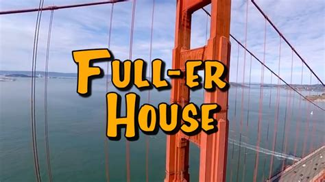 the new full house full house spin off new theme song fuller house intro parody youtube