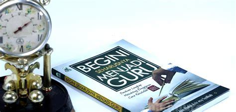 Begini Seharusnya Menjadi Muslimah Cerdas buku begini seharusnya menjadi guru