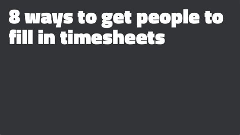 8 Ways To Get Someone To Forgive You by 8 Ways To Get To Fill In Timesheets