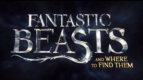 Where To Find Fantastic Beasts And Where To Find Them Trailer