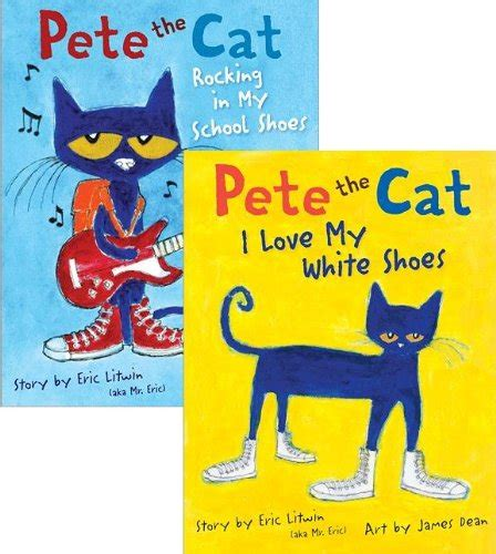 pete the i pete the pete the cat books pete the cat pack pete the cat i my white shoes