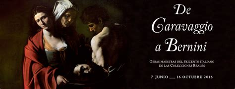 de caravaggio a bernini de caravaggio a bernini obras maestras del seicento italiano en las colecciones reales