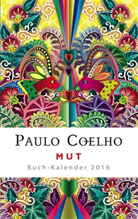 amistad agenda 2017 8408152831 paulo coelho mut buch kalender 2016 weltsicht lebenshilfe b 252 chertreff de