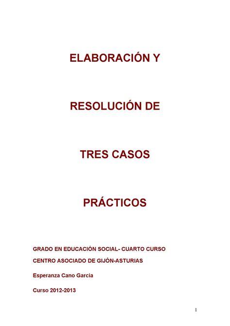 resolucion casos practicos trabajo social trabajo quot elaboracion y resolucion de tres casos practicos