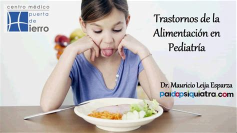 trastornos de la alimentaci n trastornos de la alimentaci 243 n en pediatr 237 a youtube