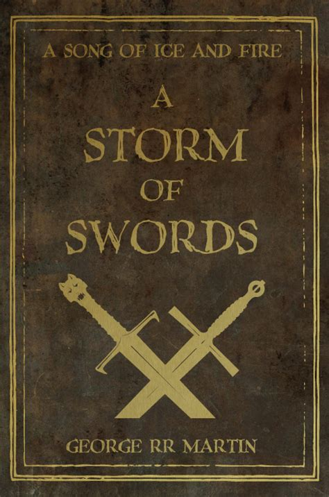 a storm of swords a storm of swords by nateblunt on