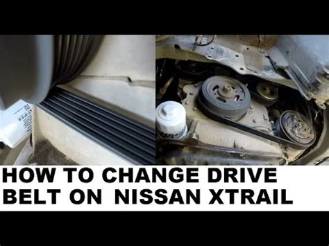 how to replace belts youtube how to change the drive belt on the nissan xtrail t30 t31 youtube