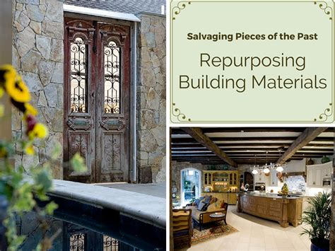 repurposing building materials in your new home