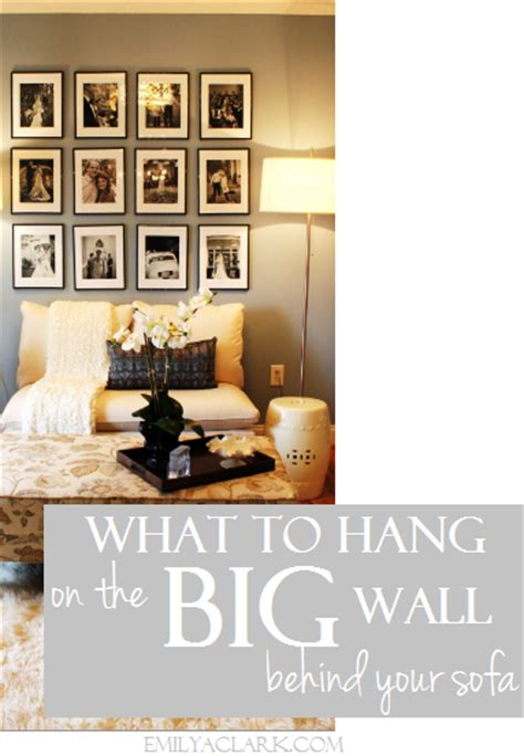 hanging pictures over sofa design dilemma what to hang on the big wall behind your