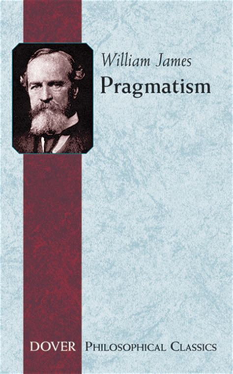 pragmatism books pragmatism a new name for some ways of thinking by