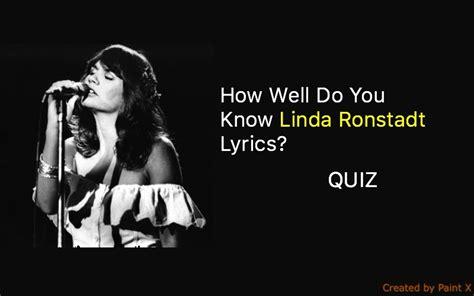my lyrics ronstadt ronstadt lyrics quiz quiz for fans