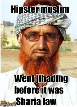 Racist Muslim Memes - before there was cool there was hipster imgflip