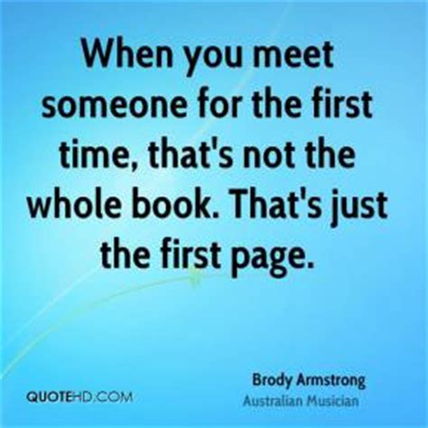 when we meet the is a books when you meet someone for the time that by brody