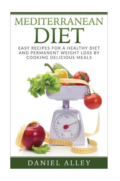 printable mediterranean diet recipes mediterranean diet easy recipes for a healthy diet and