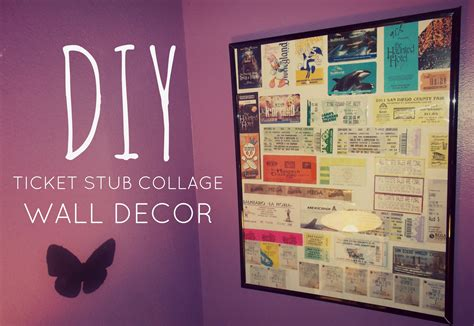 Room Tickets by Diy Room Decor Ticket Stub Collage Wall Decor