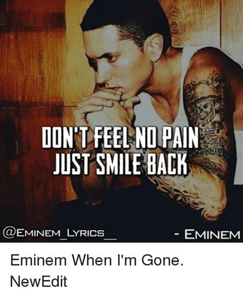 eminem when i m gone lyrics dont feel no pain just smile back eminem lyrics eminem