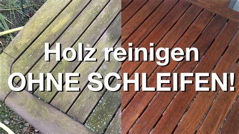 Holz Lackieren Ohne Schleifen by Wie Neu Gartenm 246 Bel Ohne Schleifen Aufbereiten Youtube