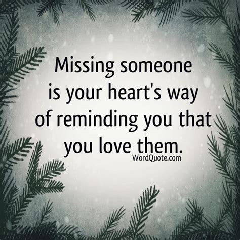 quotes on missing someone quotes about missing someone word quote quotes