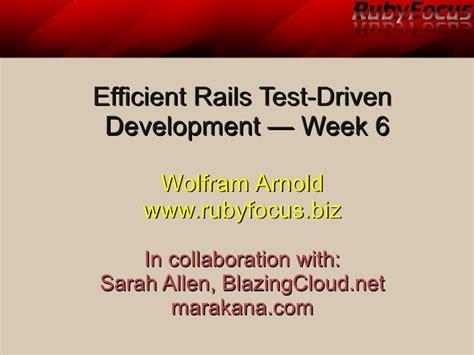 java tutorial test driven development efficient rails test driven development week 6