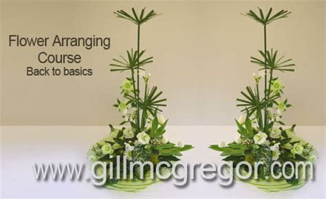 flower arranging basics flower arranging at burgess hall beginners and refresher