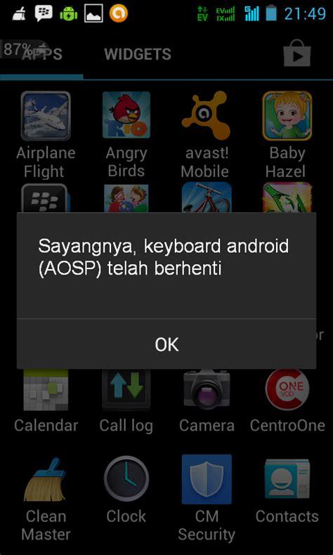 android aosp cara mengatasi sayangnya keyboard android aosp telah berhenti serba serbi informasi