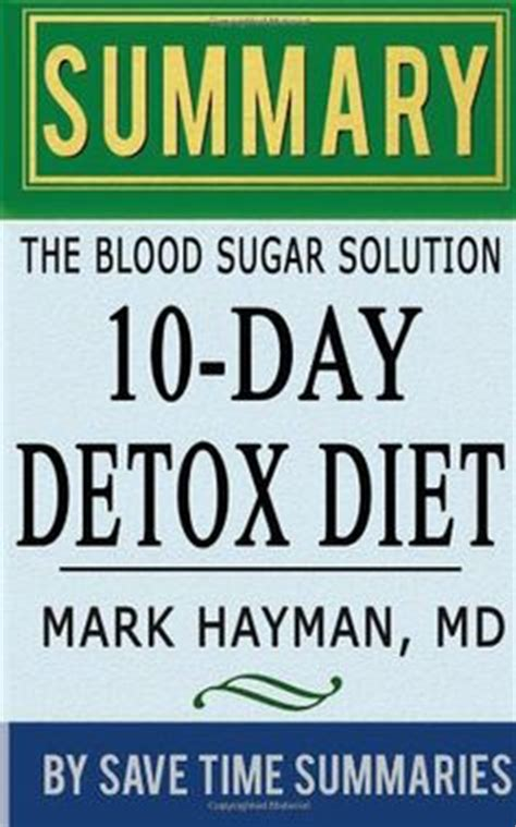 The 10 Day Detox Diet Cholesterol Solution by 1000 Images About Hyman 10 Day Detox On