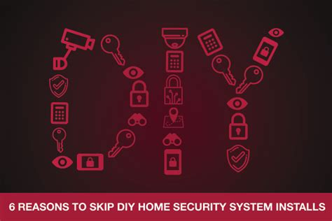 6 reasons to skip diy home security system installs