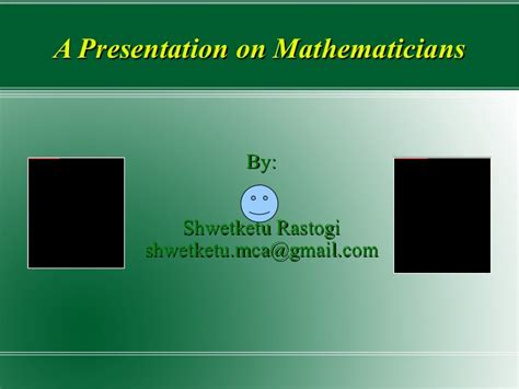 a presentation on mathematicians a presentation on mathematicians