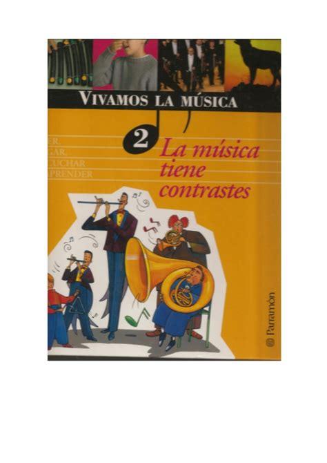 libro la cancin de nosotros vivamos la musica 2 libro de musica