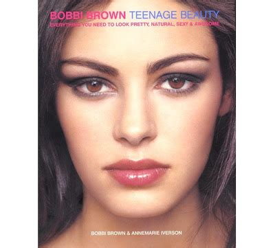review teenage beauty book by bobbi brown spoilt