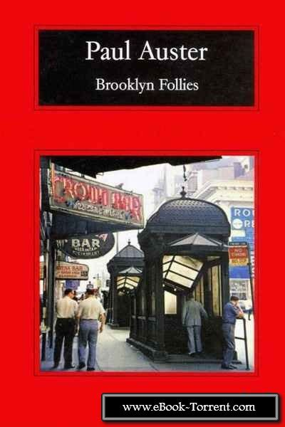 libro the brooklyn follies libro brooklyn follies de paul auster descargar gratis ebook epub