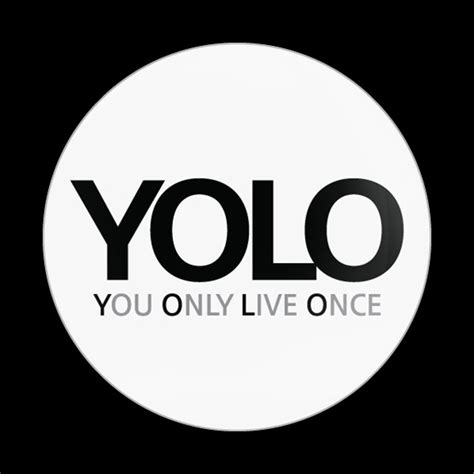 Yolo In White Phone dome badge sign yolo white