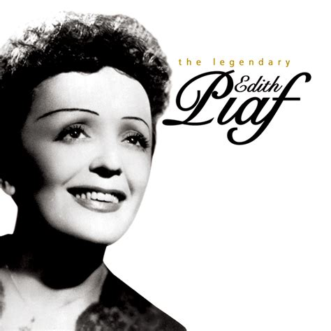 best edith piaf album 201 dith piaf and the for happens