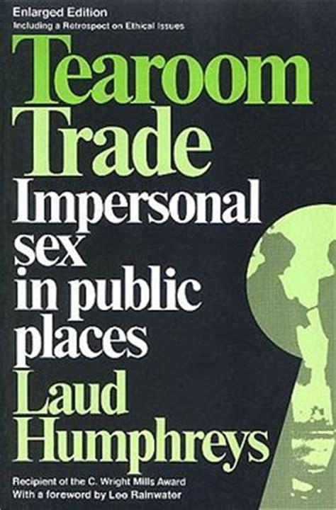 tea room trade defecator tearoom trade