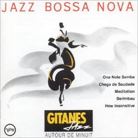 best of jazz bossa various artists gitanes jazz jazz bossa