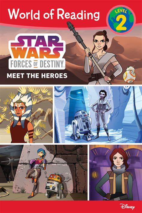 wars forces of destiny the leia chronicles books wars forces of destiny meet the heroes disney