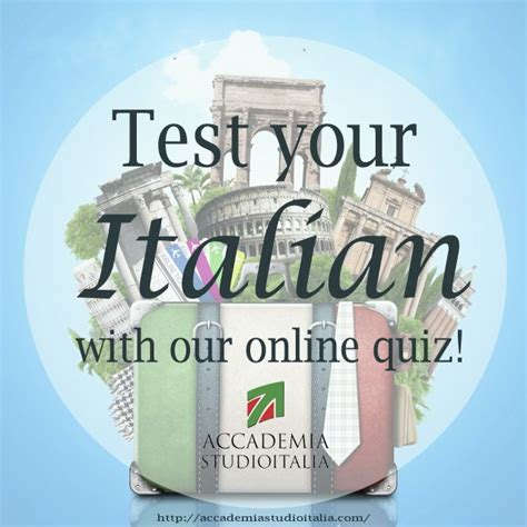 italian language test test your italian with our quiz learnitalian with