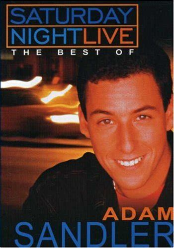 best adam sandler saturday live the best of adam sandler