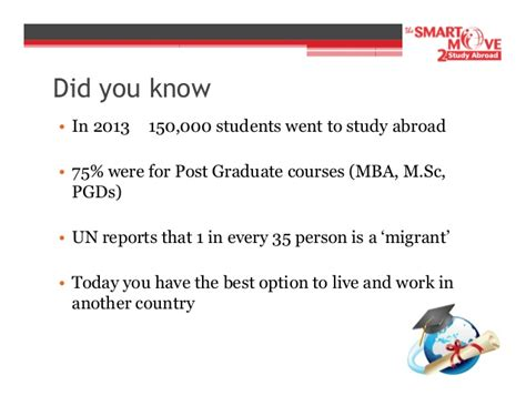 Move To Graduate An Mba by Smart Move 2 Study Abroad Why Study Abroad