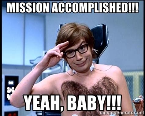 Mission Accomplished Meme - posts from another thread split by zero page 4 world