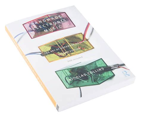 Nicolas Collins Handmade Electronic - nicolas collins handmade electronic 28 images handmade