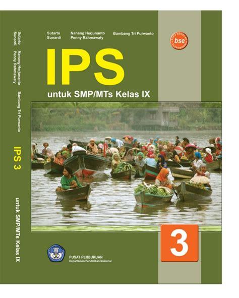 Buku Ips Sejarah Smp Kelas 1 Ktsp 2006 Erlangga smp mts kelas09 ips sutarto nanang bambang sunardi